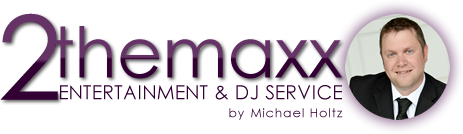 Welcome to 2 The Maxx Entertainment & DJ Service by Michael Holtz
